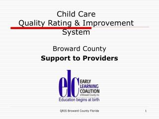Child Care  Quality Rating & Improvement System