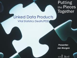 Linked Data Products Vital Statistics Death/PDD