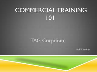 COMMERCIAL TRAINING  101