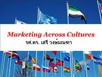 Marketing Across Cultures ..