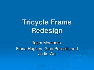 Tricycle Frame Redesign