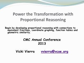 Power the Transformation with Proportional Reasoning