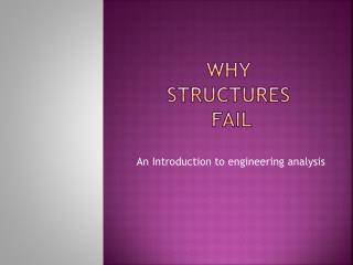 Why  Structures  Fail