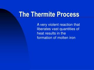 The Thermite Process