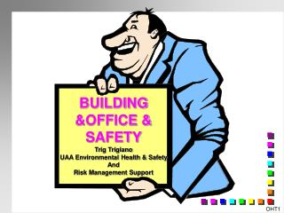 BUILDING &OFFICE & SAFETY