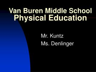 Van Buren Middle School Physical Education