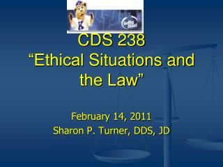 "CDS 238 ""Ethical  Situations and the Law"""