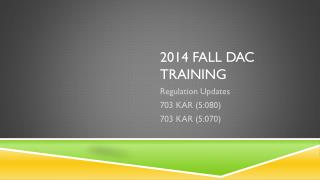 2014 Fall DAC Training