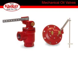 Mechanical Oil Valves