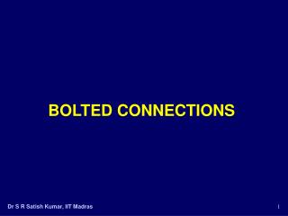 BOLTED CONNECTIONS