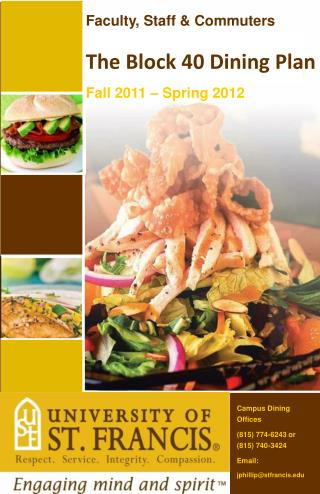 Faculty, Staff & Commuters The Block 40 Dining Plan Fall 2011 – Spring 2012