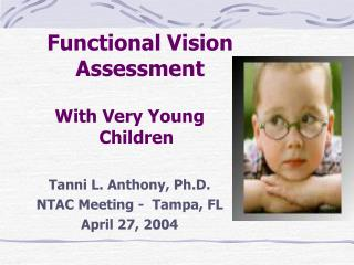 Functional Vision Assessment