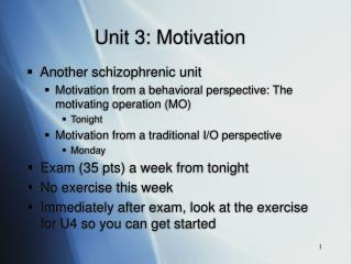 Unit 3: Motivation