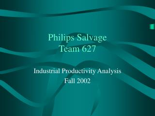 Philips Salvage Team 627
