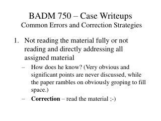 BADM 750 – Case Writeups Common Errors and Correction Strategies
