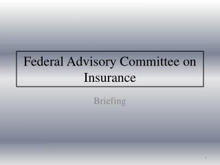 Federal Advisory Committee on Insurance