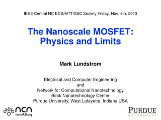 Electrical and Computer Engineering and Network for Computational Nanotechnology
