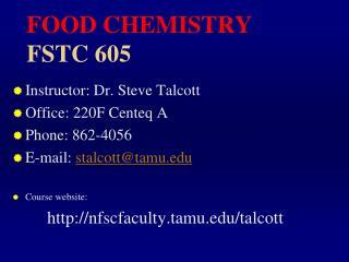 FOOD CHEMISTRY FSTC 605