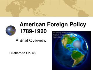 American Foreign Policy 1789-1920