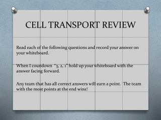 CELL TRANSPORT REVIEW