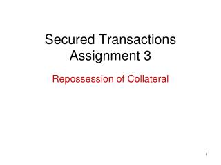 Secured Transactions Assignment 3