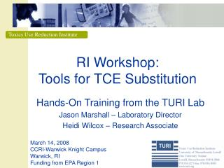 RI Workshop: Tools for TCE Substitution