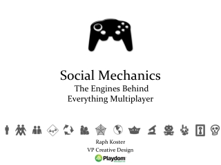 Social Mechanics The Engines Behind Everything Multiplayer