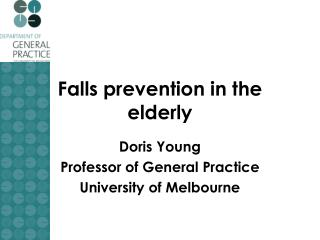 Falls prevention in the elderly