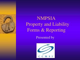 NMPSIA        Property and Liability          Forms & Reporting