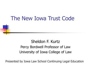 The New Iowa Trust Code