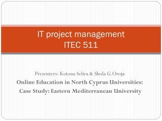 IT project management  ITEC 511