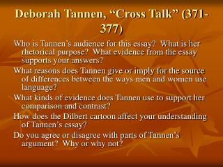 "Deborah Tannen, ""Cross Talk"" (371-377)"