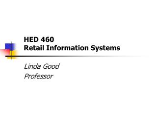 HED 460 Retail Information Systems