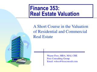 Finance 353:  Real Estate Valuation