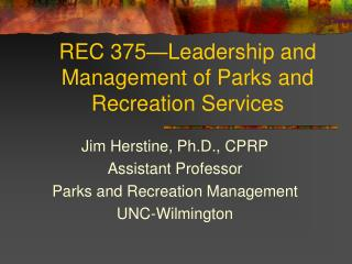 REC 375—Leadership and Management of Parks and Recreation Services