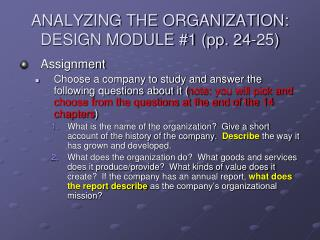 ANALYZING THE ORGANIZATION: DESIGN MODULE #1 (pp. 24-25)