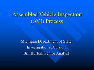 Assembled Vehicle Inspection (AVI) Process