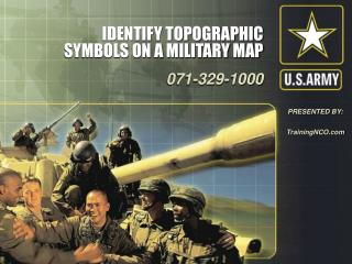 IDENTIFY TOPOGRAPHIC SYMBOLS ON A MILITARY MAP