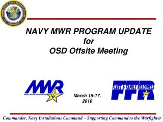NAVY MWR PROGRAM UPDATE for OSD Offsite Meeting