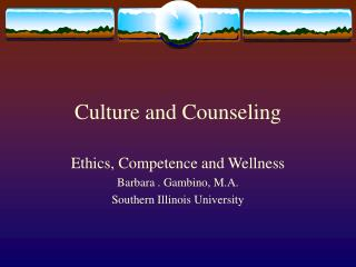 Culture and Counseling