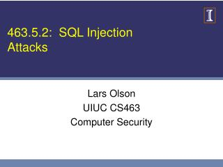 463.5.2:  SQL Injection Attacks