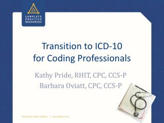 Transition to ICD-10  for Coding Professionals