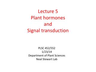 Lecture 5 Plant hormones and Signal transduction