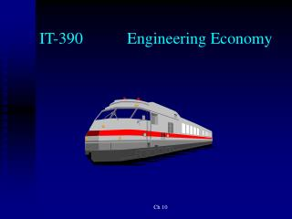 IT-390		Engineering Economy