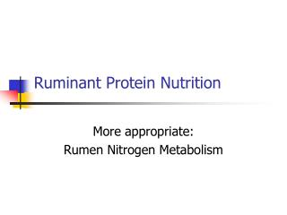 Ruminant Protein Nutrition