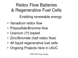Redox Flow Batteries  & Regenerative Fuel Cells