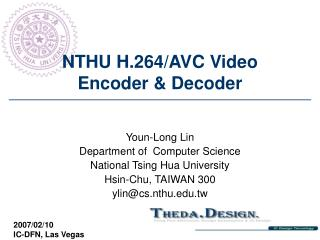 NTHU H.264/AVC Video Encoder & Decoder