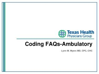 Coding FAQs-Ambulatory