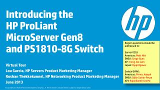 Introducing the  HP  ProLiant  MicroServer Gen8 and PS1810-8G Switch