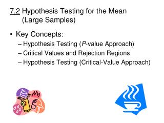7.2  Hypothesis Testing for the Mean        (Large Samples)